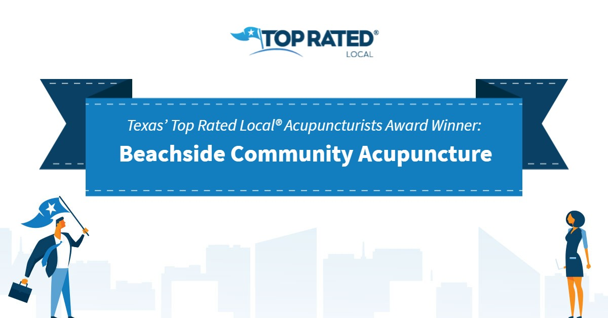 Texas' Top Rated Local® Acupuncturists Award Winner: Beachside Community Acupuncture