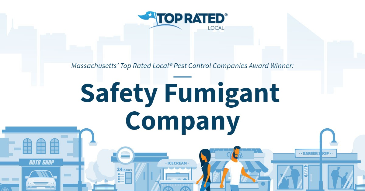 Massachusetts' Top Rated Local® Pest Control Companies Award Winner: Safety Fumigant Company