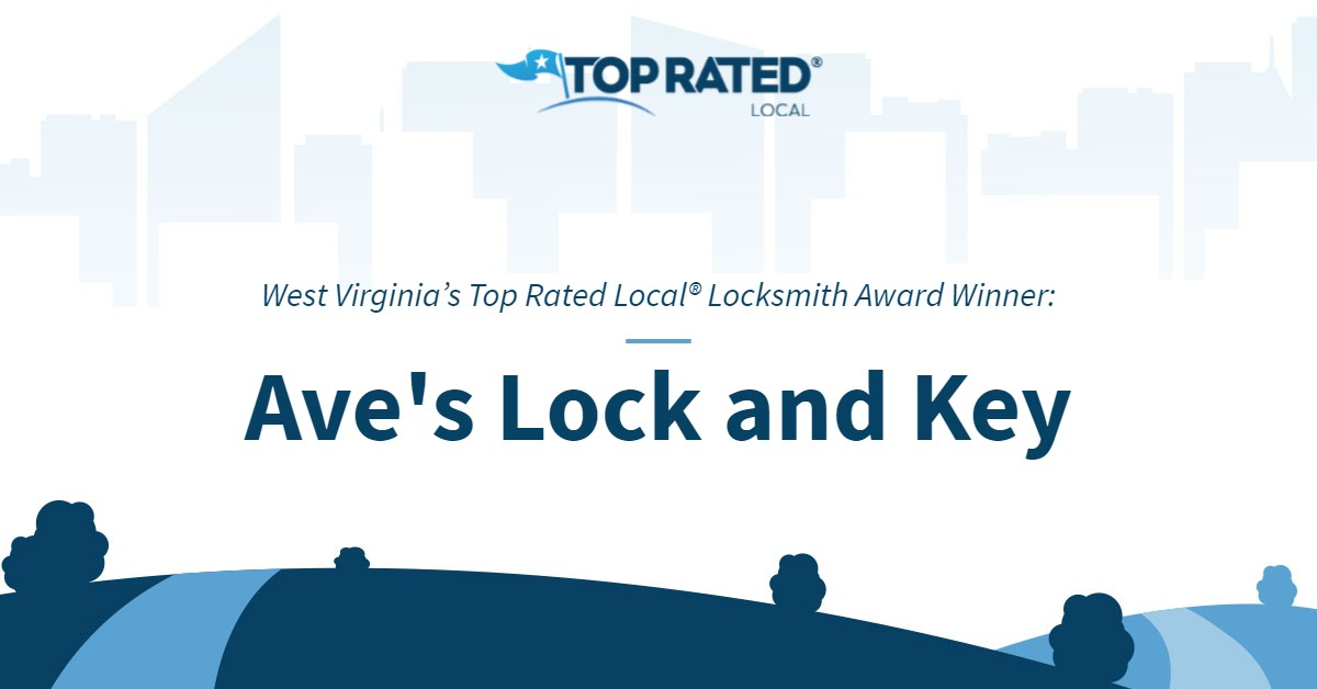 West Virginia's Top Rated Local® Locksmith Award Winner: Ave's Lock and Key