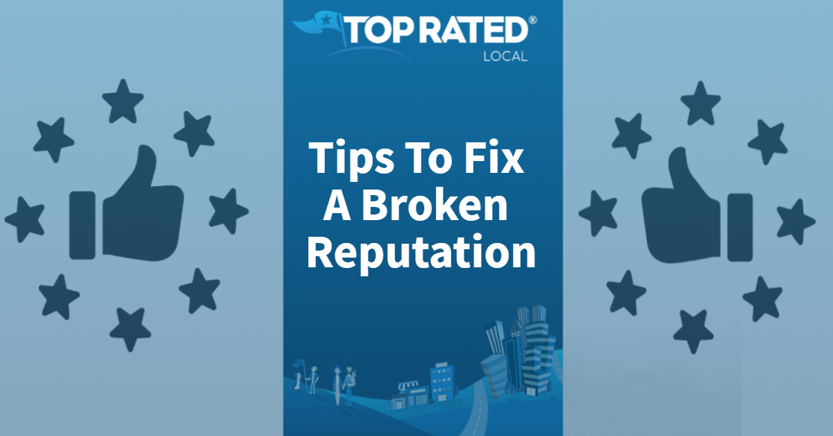 Tips To Fix A Broken Reputation