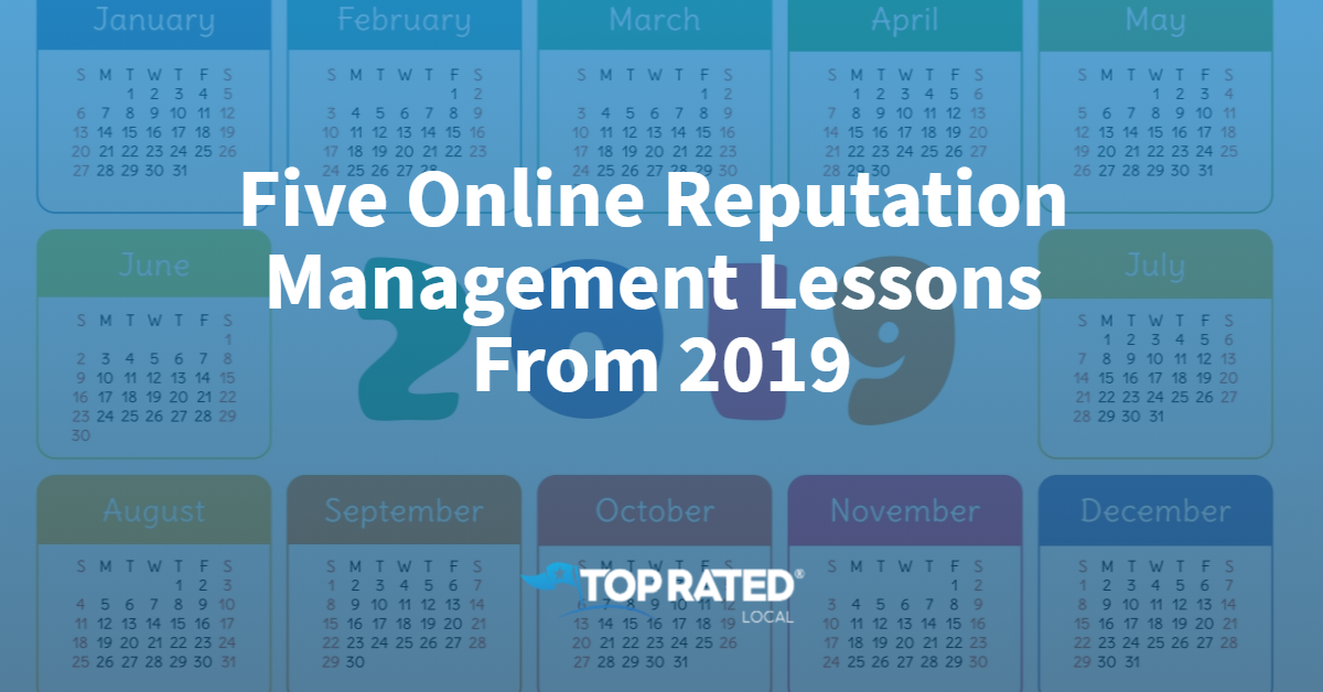Five Important Online Reputation Management Lessons From 2019