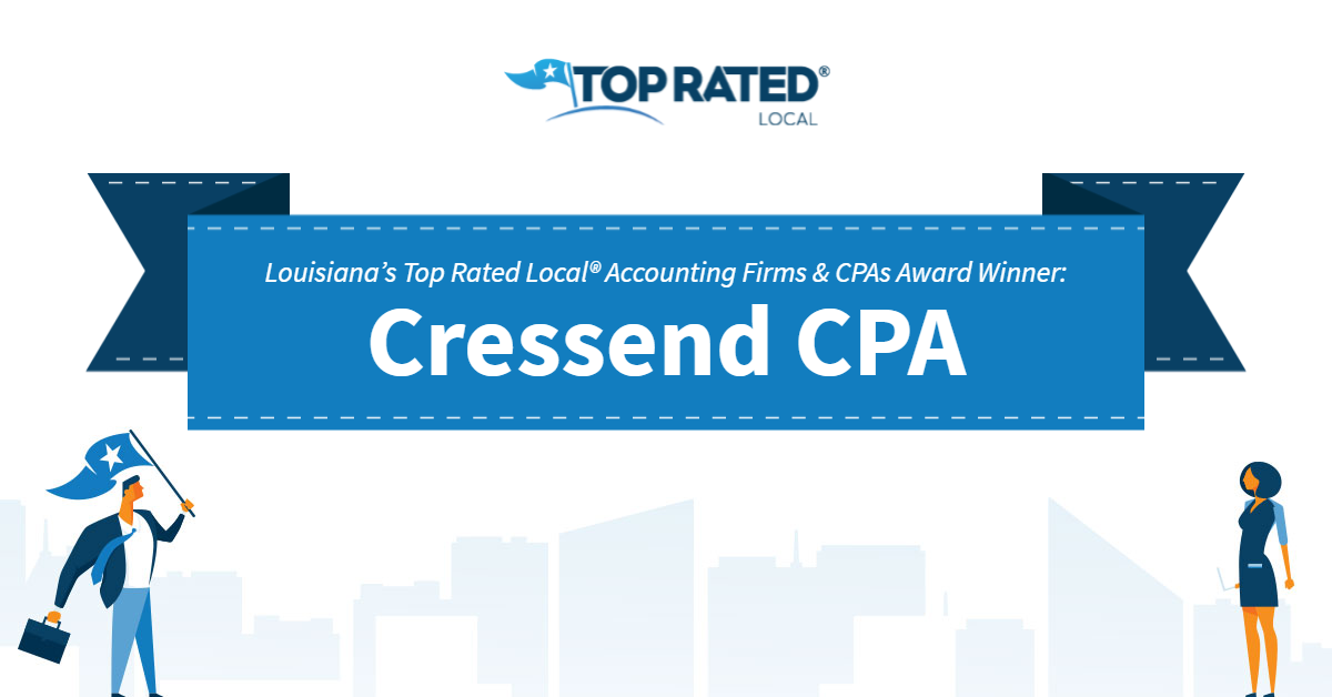 Louisiana's Top Rated Local® Accounting Firms & CPAs Award Winner: Cressend CPA