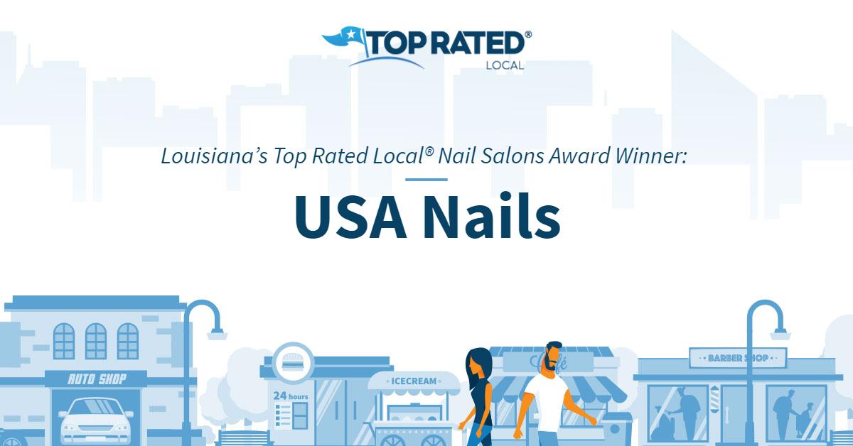 Louisiana's Top Rated Local® Nail Salons Award Winner: USA Nails