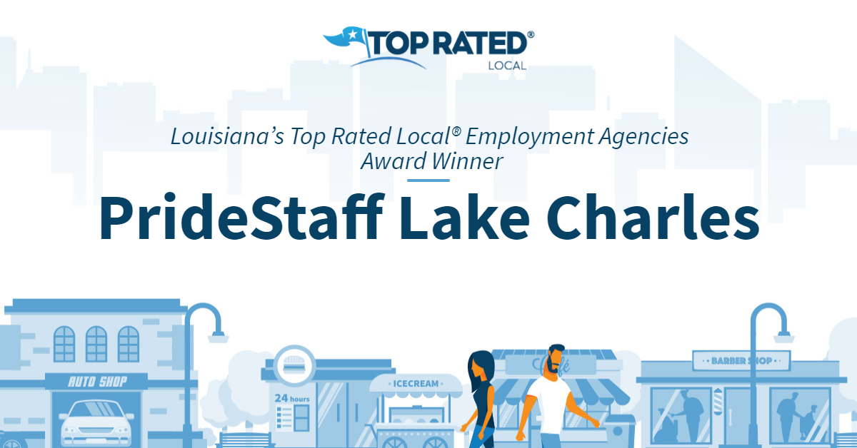 Louisiana's Top Rated Local® Employment Agencies Award Winner: PrideStaff Lake Charles