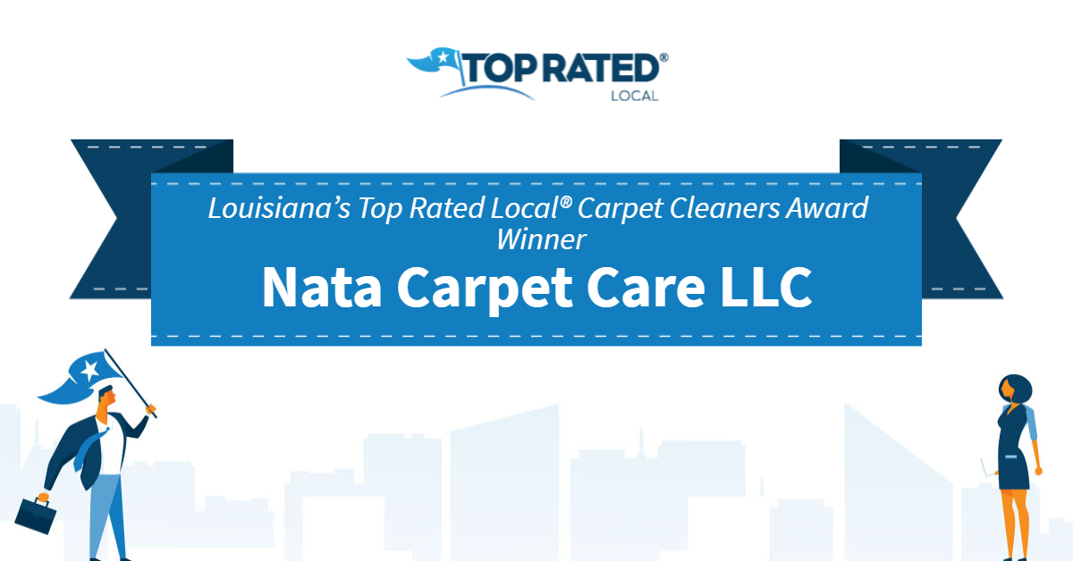 Louisiana's Top Rated Local® Carpet Cleaners Award Winner: Nata Carpet Care LLC