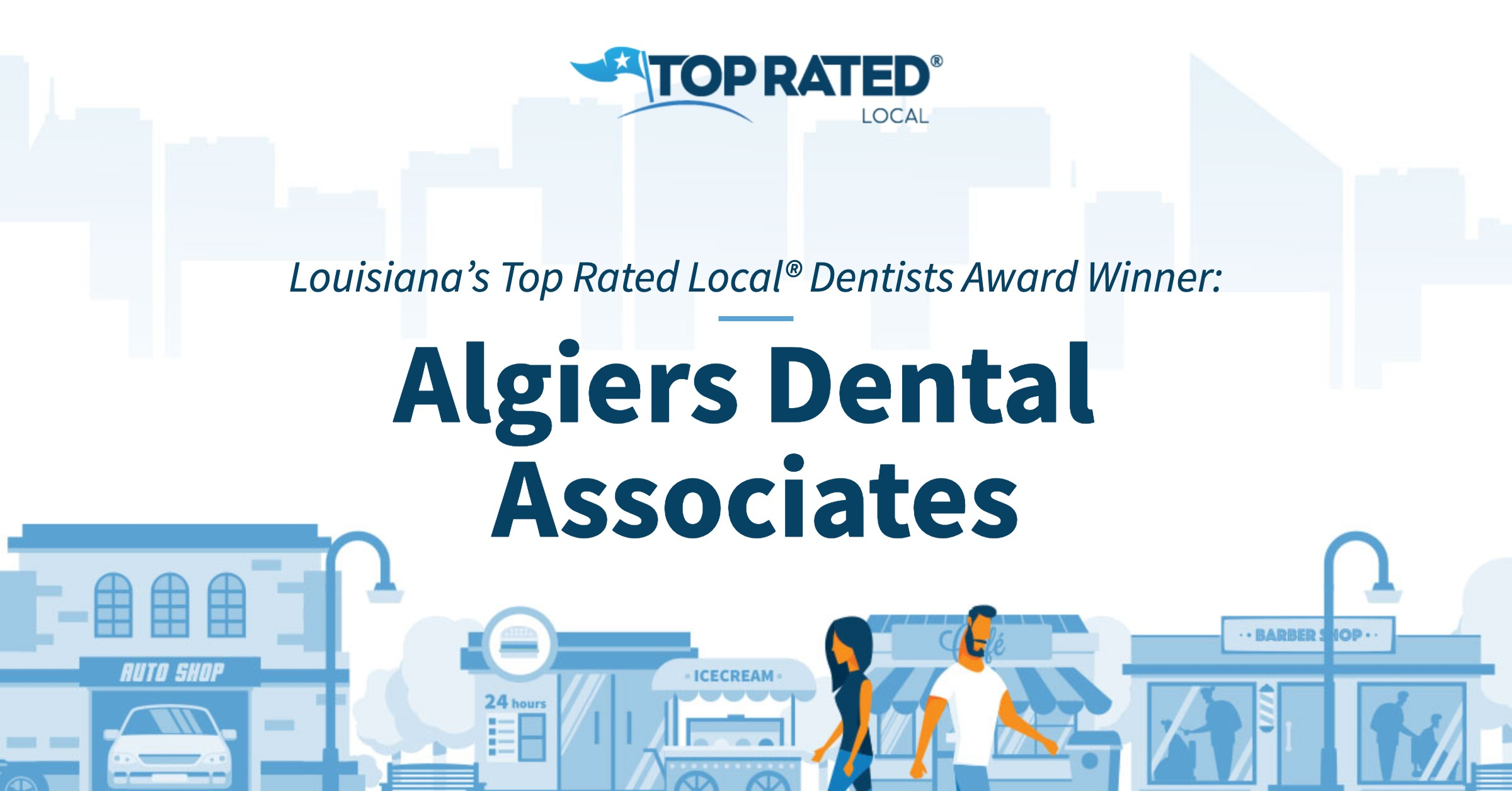 Louisiana's Top Rated Local® Dentists Award Winner: Algiers Dental Associates