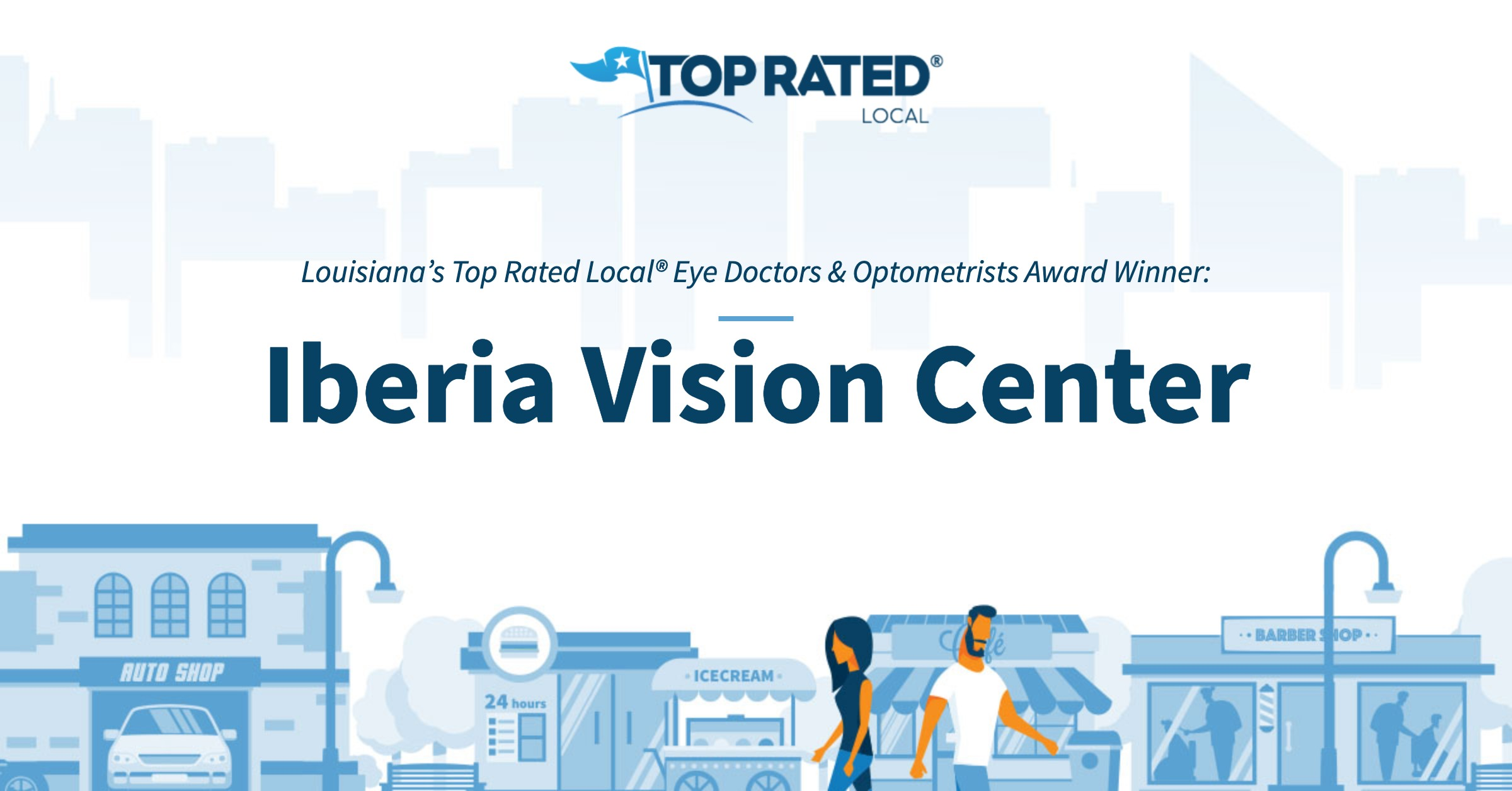 Louisiana's Top Rated Local® Eye Doctors & Optometrists Award Winner: Iberia Vision Center