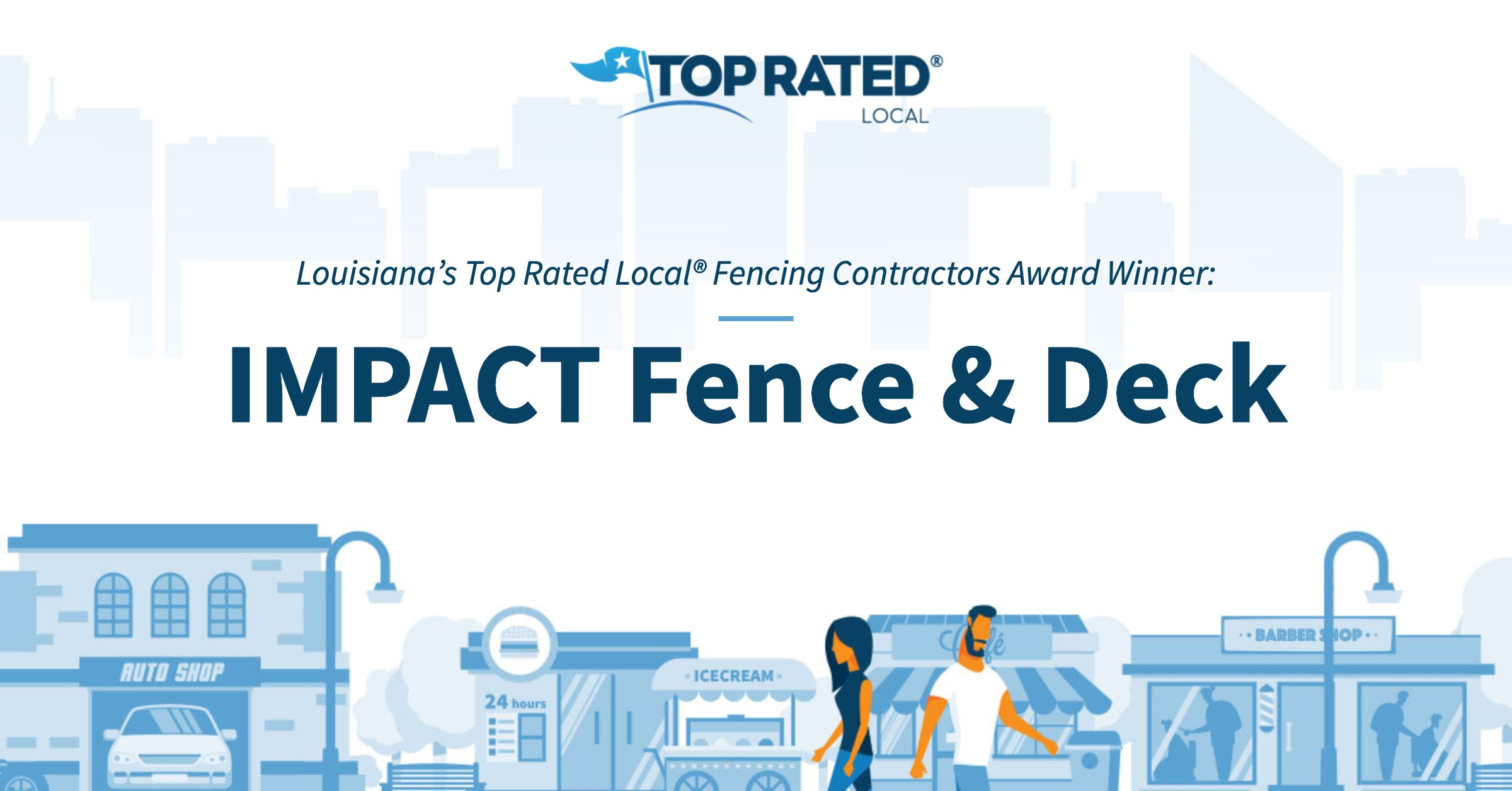 Louisiana's Top Rated Local® Fencing Contractors Award Winner: IMPACT Fence & Deck