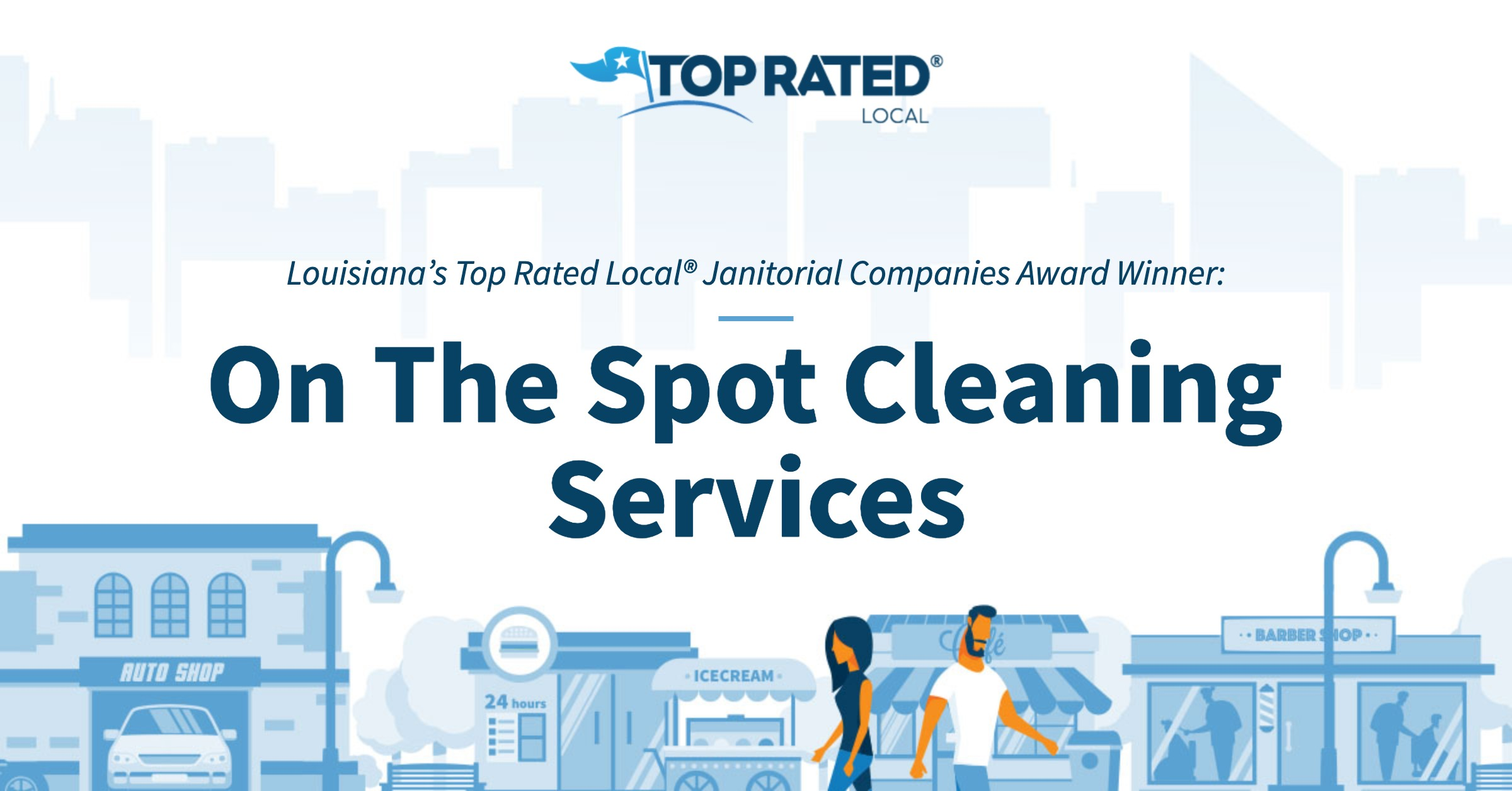 Louisiana's Top Rated Local® Janitorial Companies Award Winner: On The Spot Cleaning Services