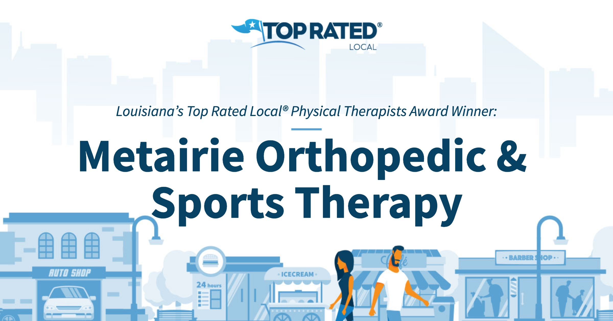 Louisiana's Top Rated Local® Physical Therapists Award Winner: Metairie Orthopedic & Sports Therapy