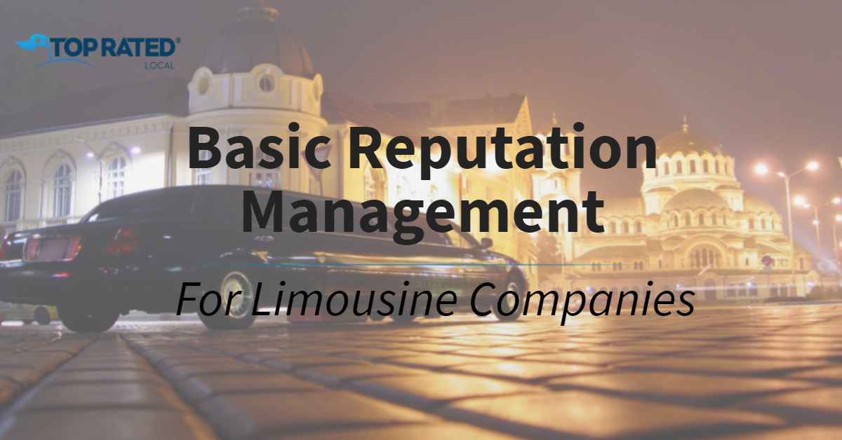 Basic Reputation Management for Limousine Companies