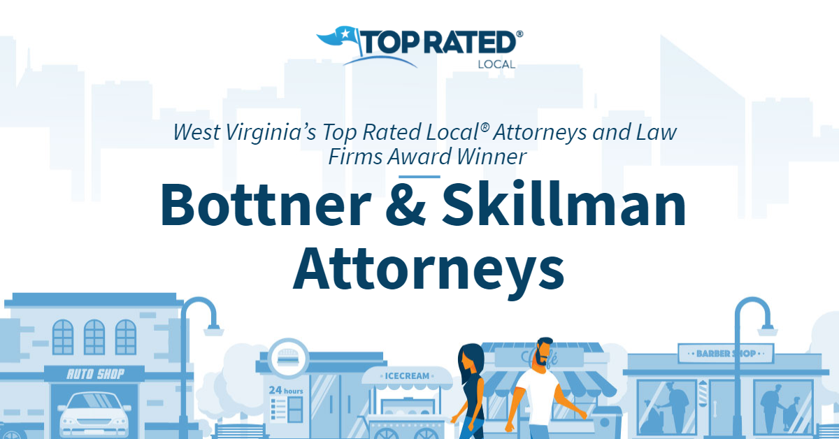 West Virginia's Top Rated Local® Attorneys and Law Firms Award Winner: Bottner & Skillman Attorneys