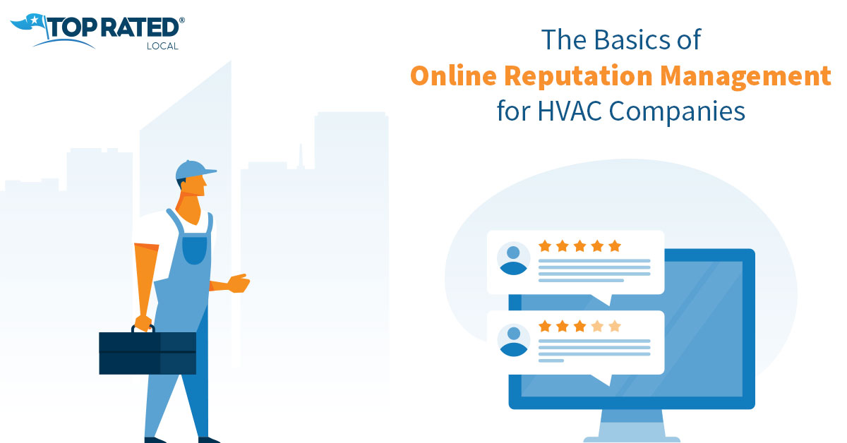 The Basics of Online Reputation Management for HVAC Companies