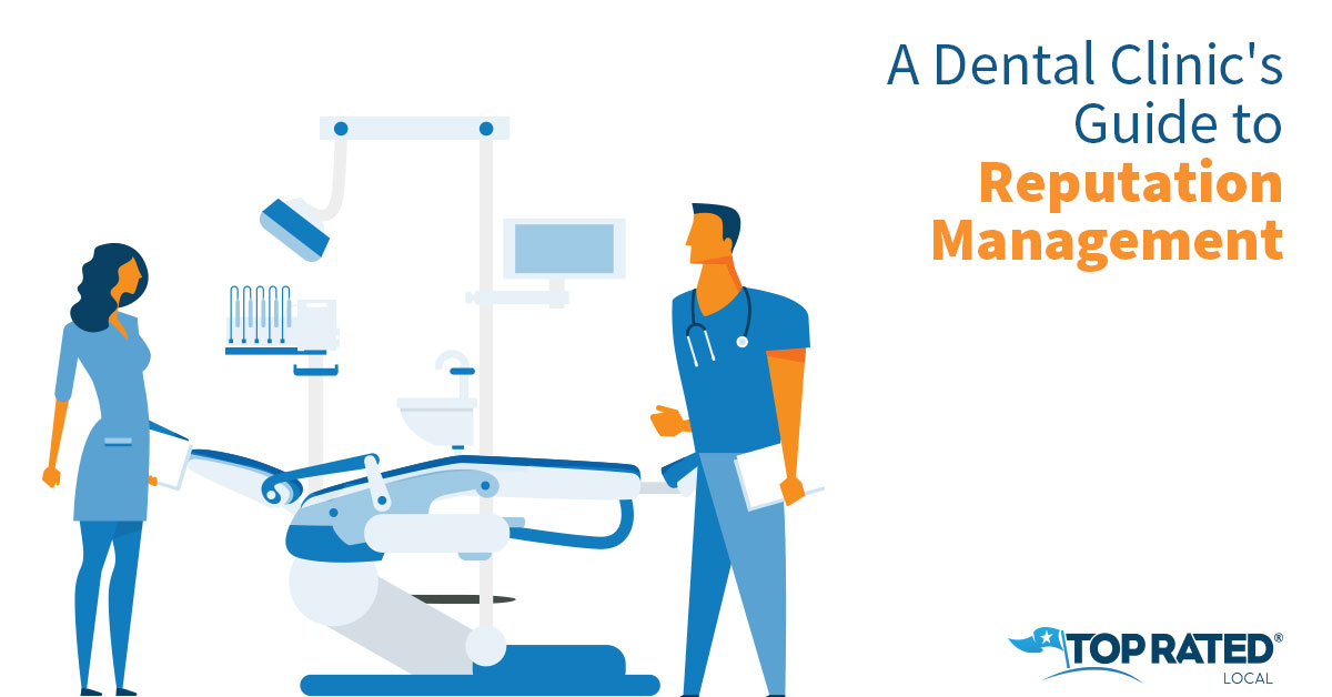 A Dental Clinic's Guide to Reputation Management