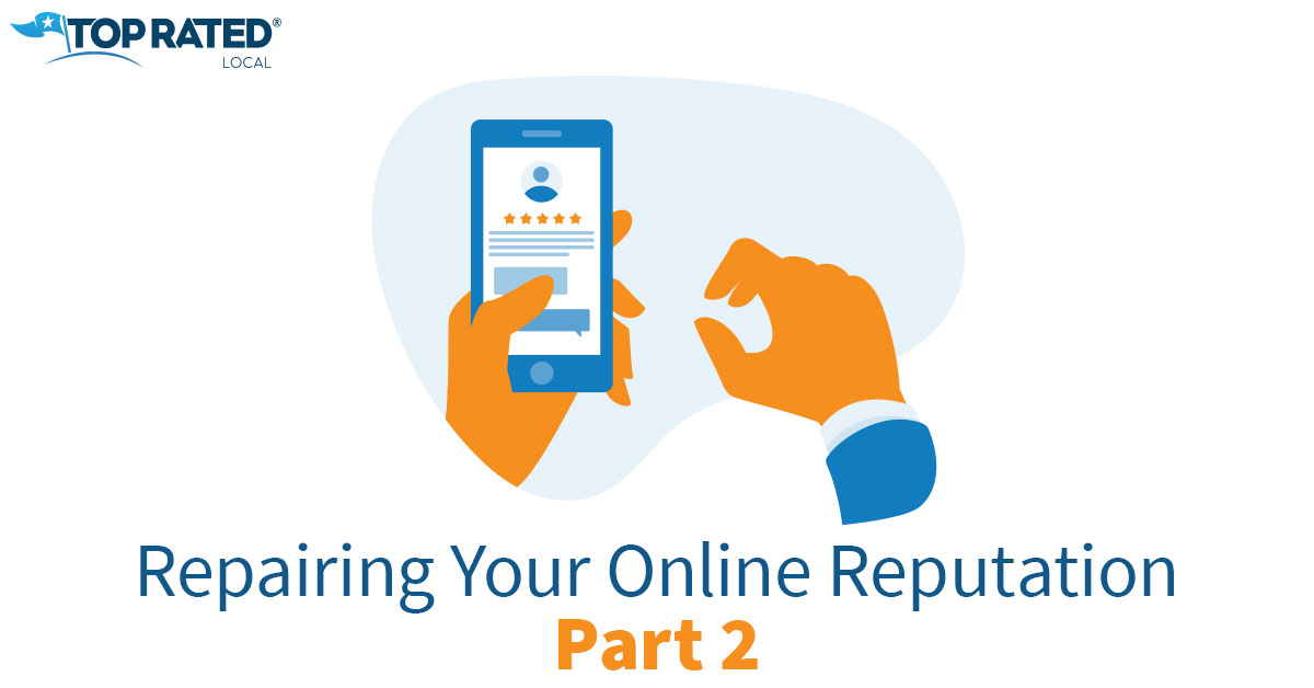 Repairing Your Online Reputation Part 2