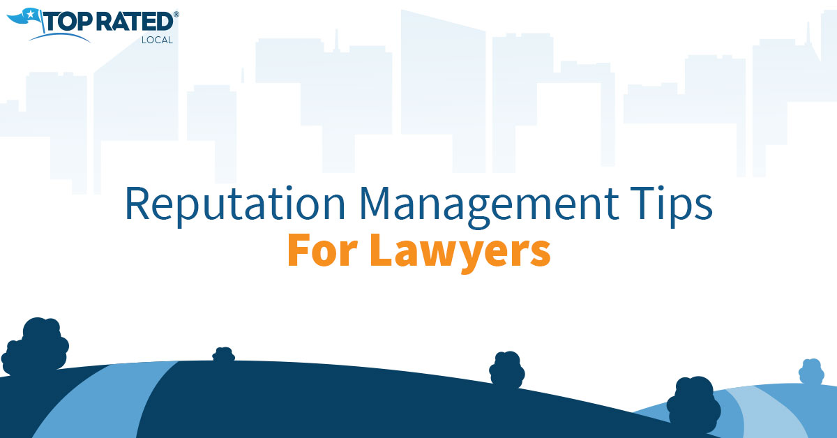Reputation Management Tips for Lawyers