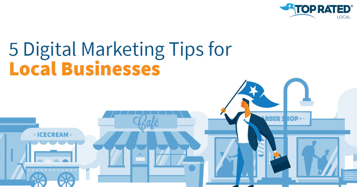 5 Digital Marketing Tips for Local Businesses