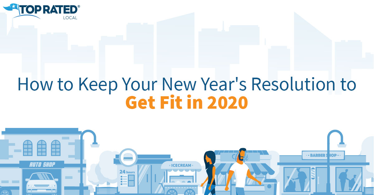 How to Keep Your New Year's Resolution to Get Fit in 2020