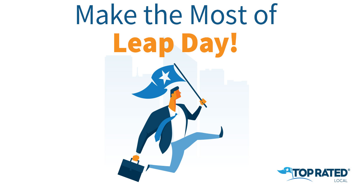 Make the Most of Leap Day!