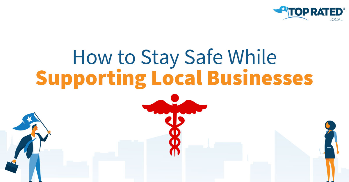 How to Stay Safe While Supporting Local Businesses