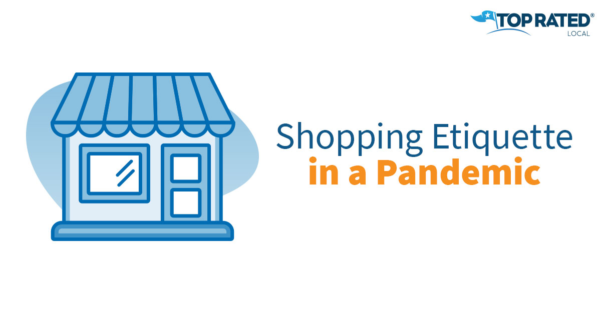 Shopping Etiquette in a Pandemic