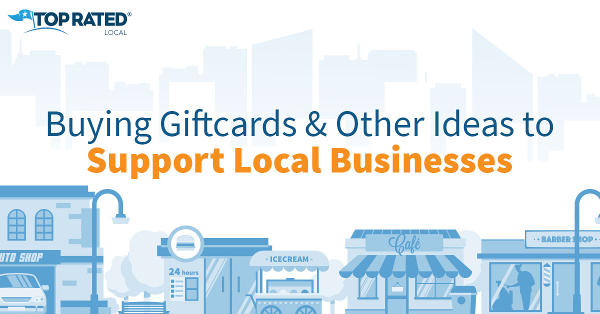 Buying Gift Cards & Other Ideas to Support Local Businesses