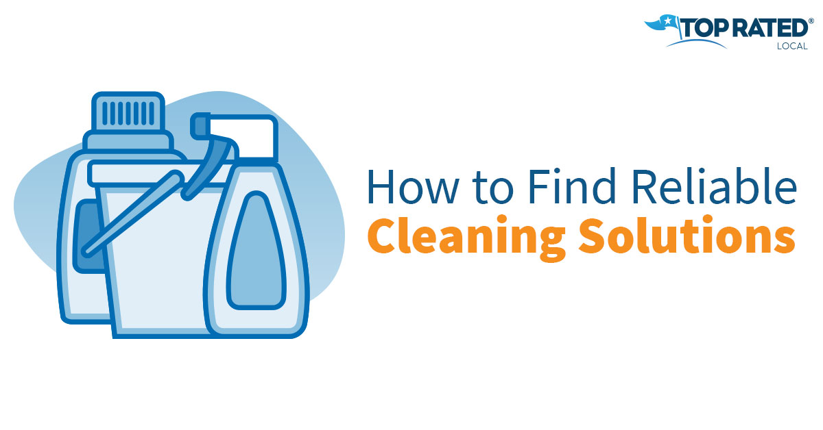 How to Find Reliable Cleaning Solutions