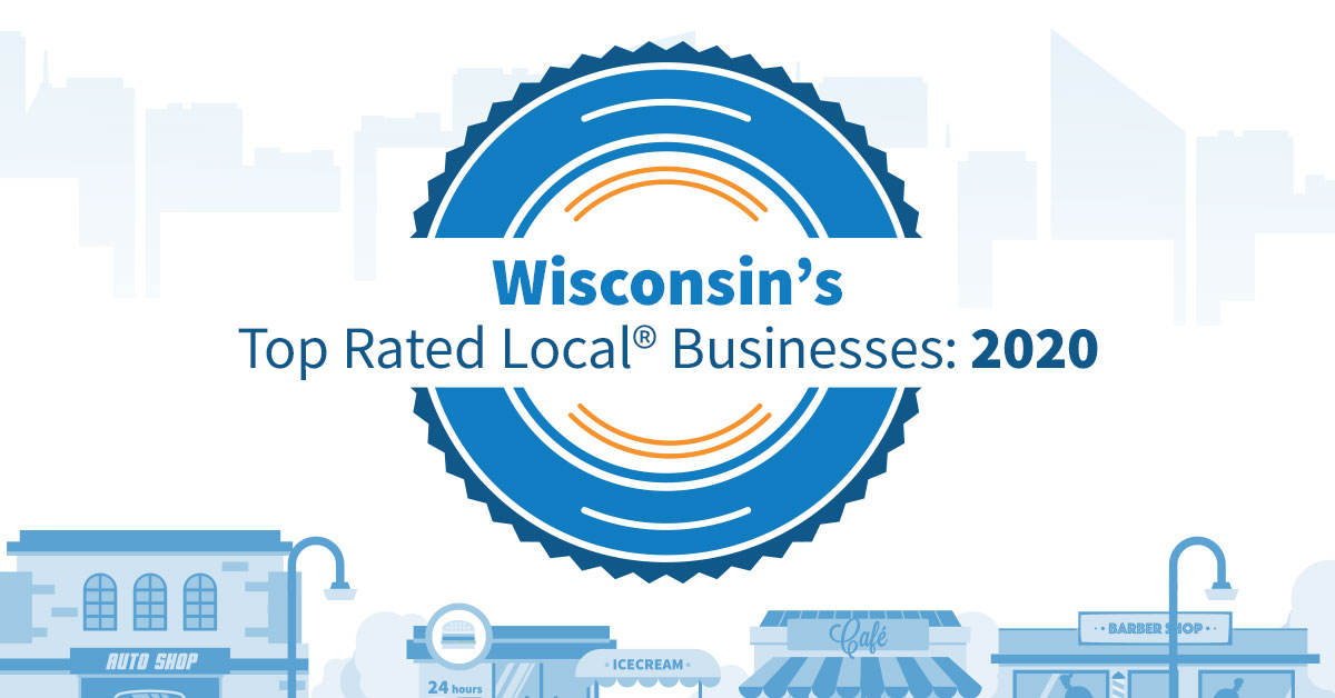 Wisconsin's Top Rated Local® Businesses: 2020