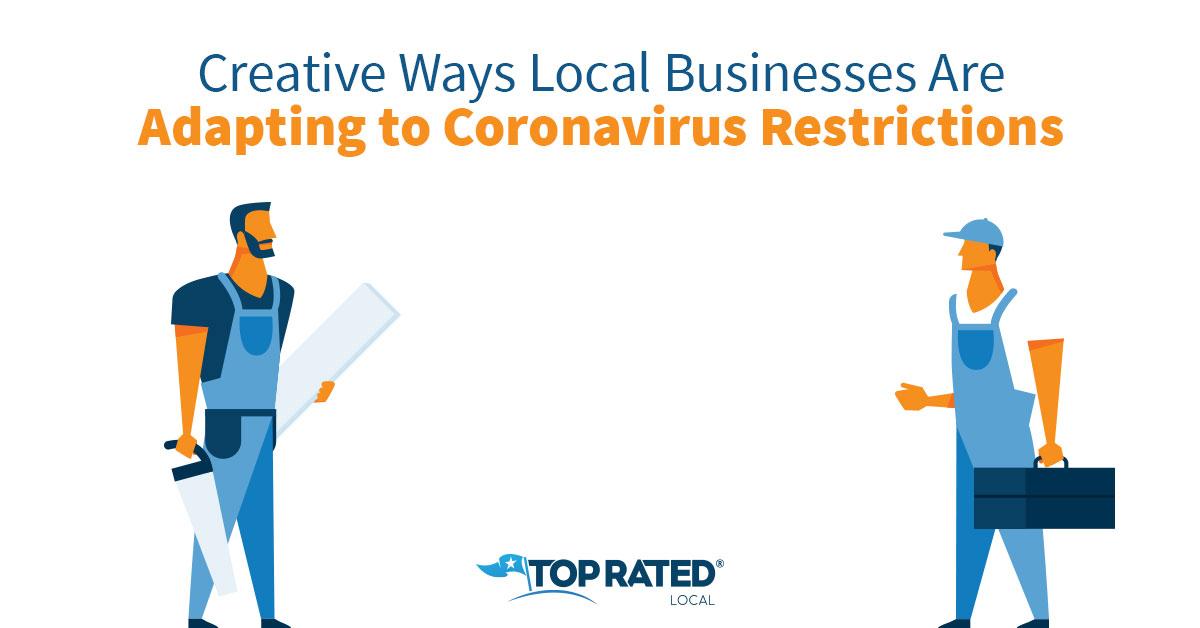 Creative Ways Local Businesses Are Adapting to Coronavirus Restrictions