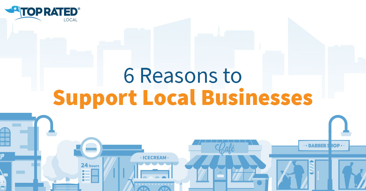6 Reasons to Support Local Businesses