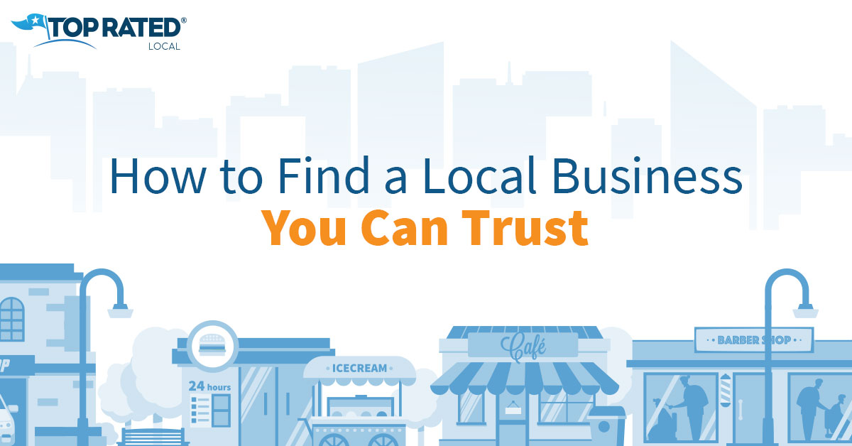 How to Find a Local Business You Can Trust