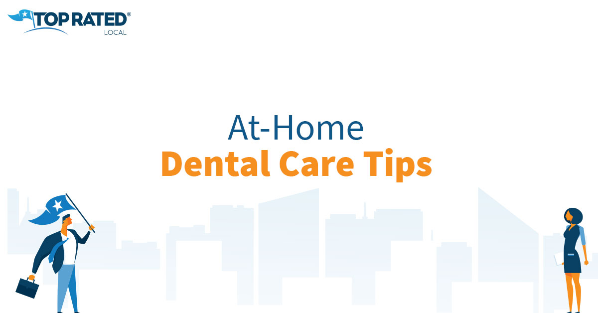 At-Home Dental Care Tips