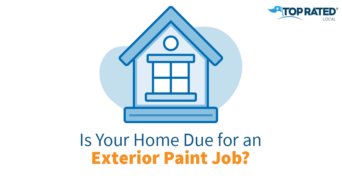 Is Your Home Due for an Exterior Paint Job?