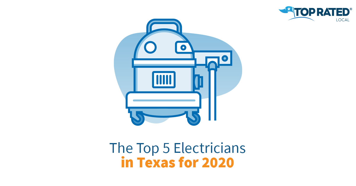The Top 5 Electricians in Texas for 2020