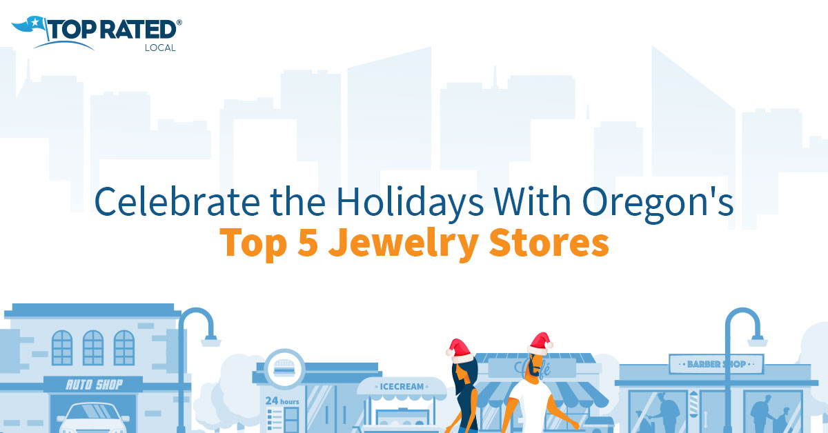 Celebrate the Holidays With Oregon's Top 5 Jewelry Stores