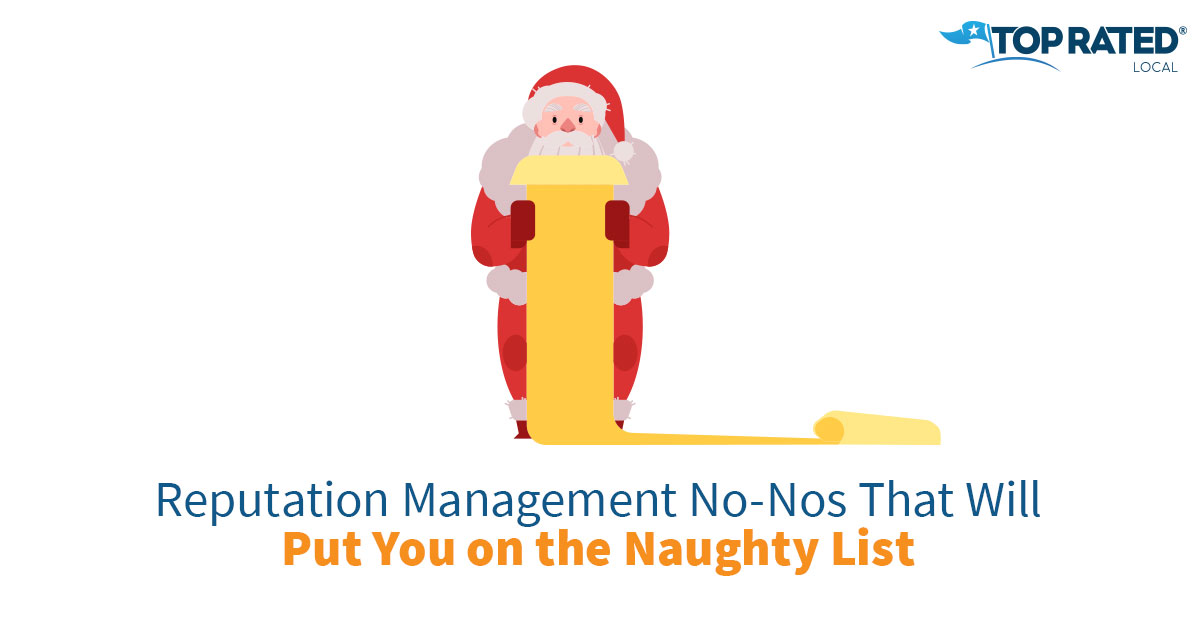 Reputation Management No-Nos That Will Put You on the Naughty List