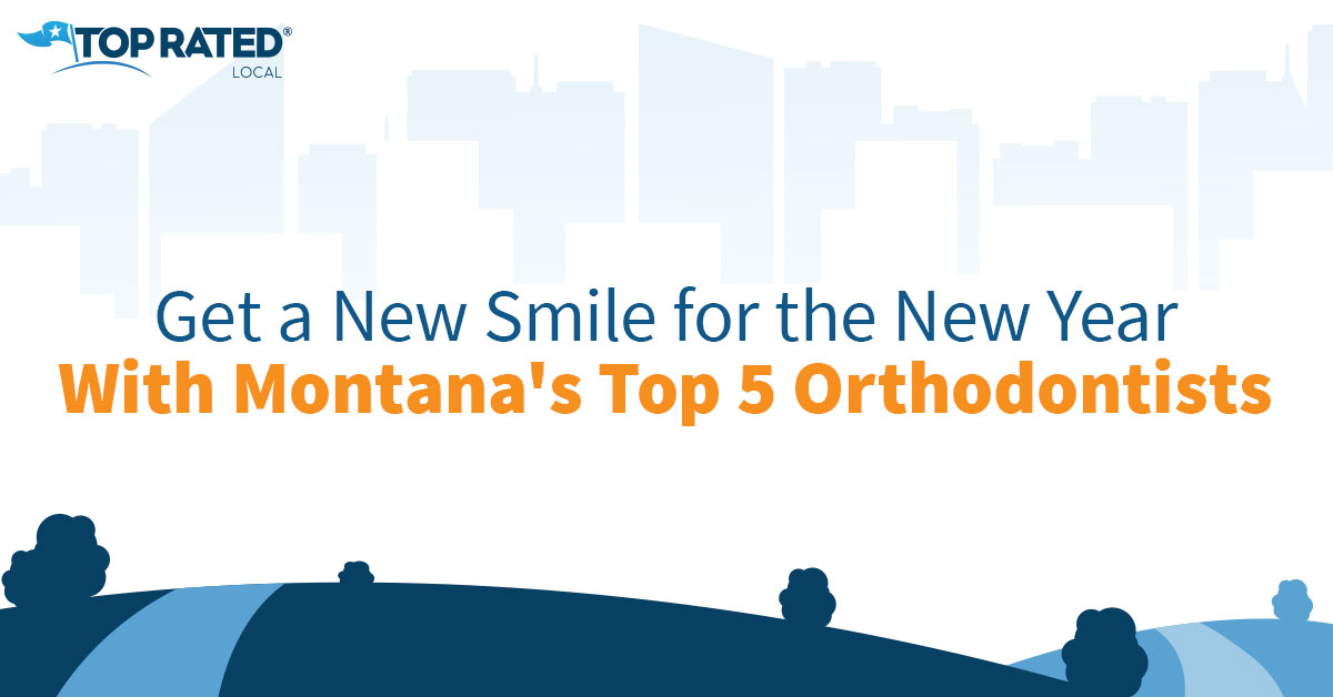 Get a New Smile for the New Year With Montana's Top 5 Orthodontists
