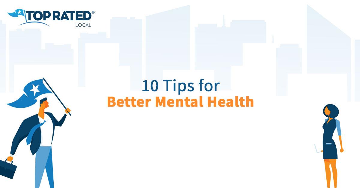 10 Tips for Better Mental Health