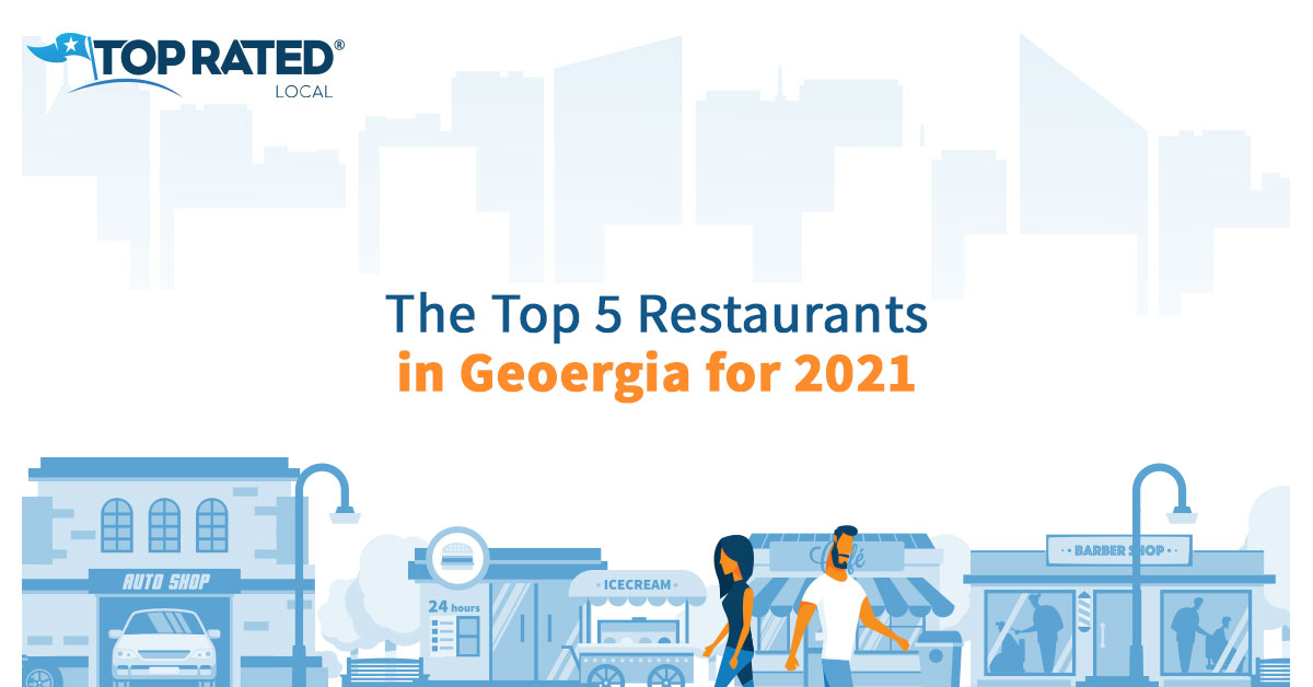 The Top 5 Restaurants in Georgia for 2021