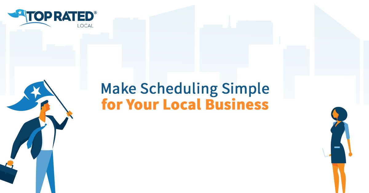 Make Scheduling Simple for Your Local Business