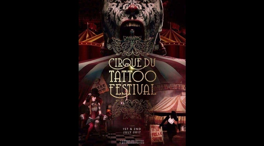 2017 cirque du tattoo festival