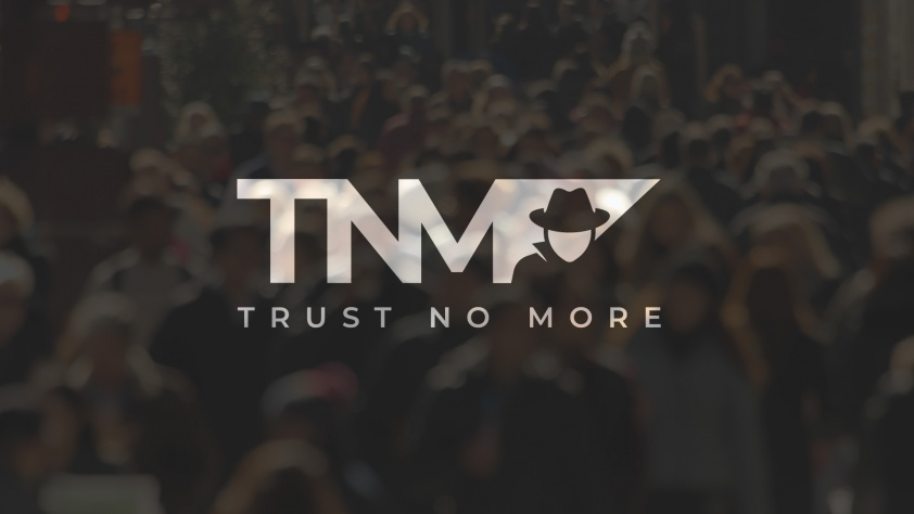 Technology – Trust No More