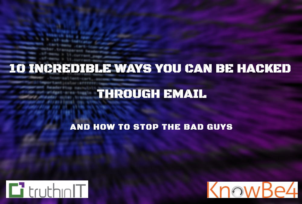 10 Incredible Ways You Can Be Hacked With Email (& How to