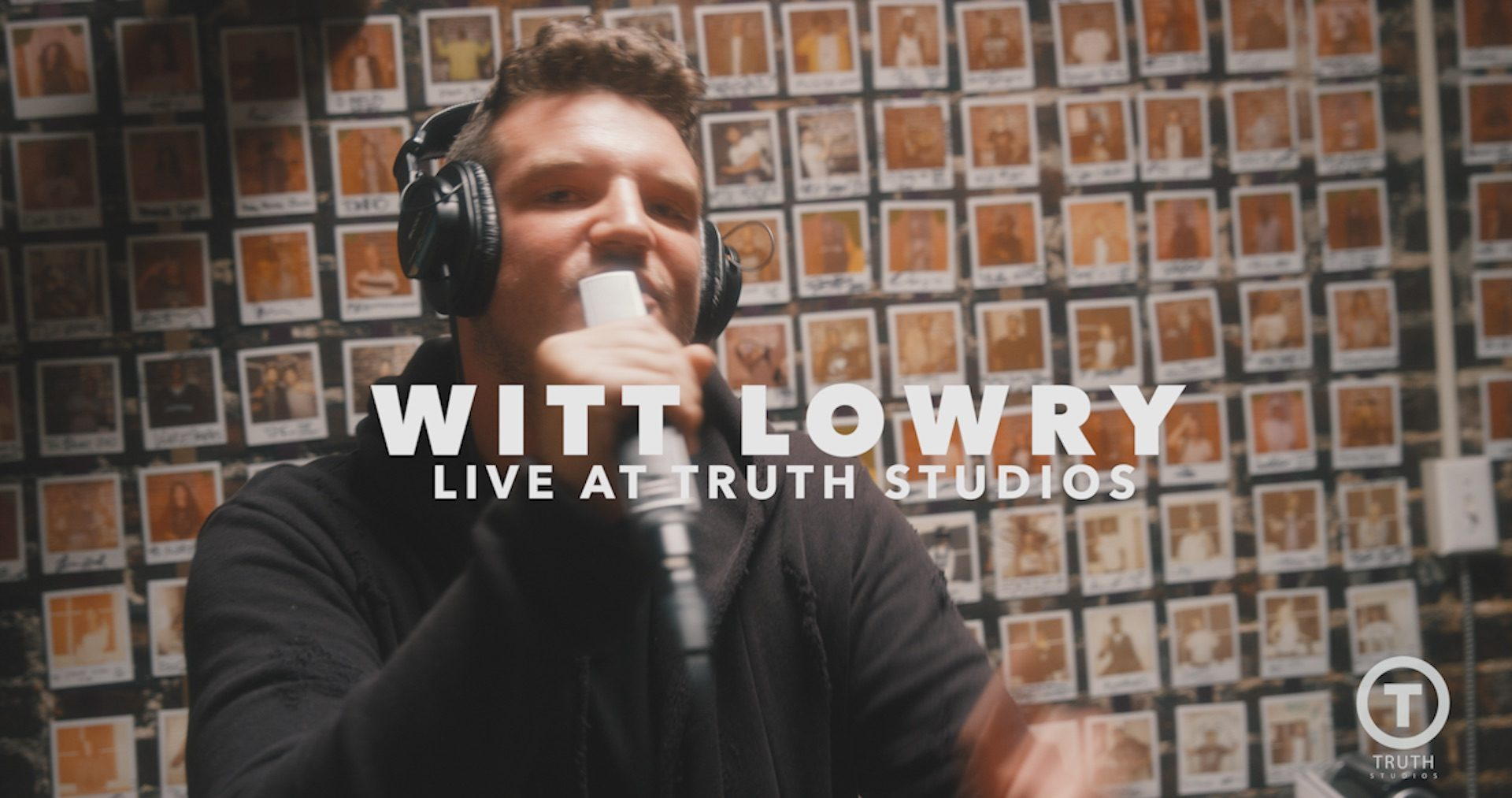 Witt Lowry Live at Truth Studios