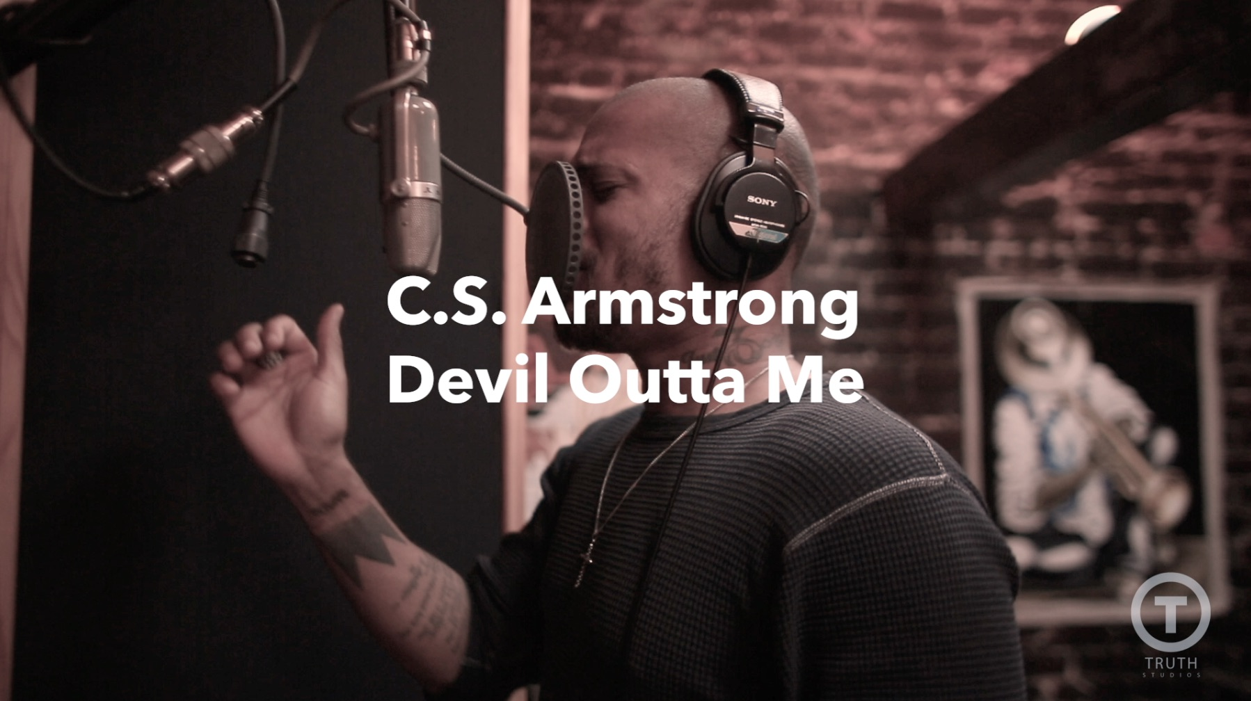 C S Armstrong Devil Outta Me Truth Studios Session
