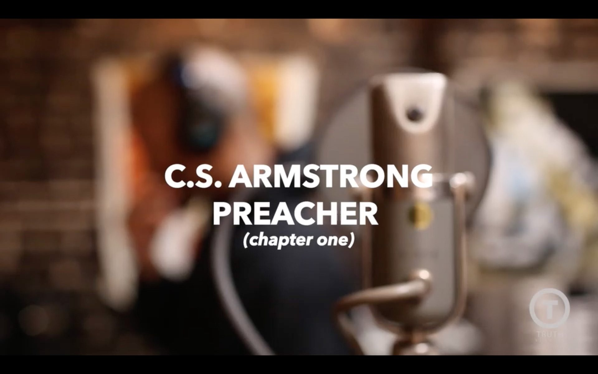 C.S. Armstrong - Preacher (Chapter one)