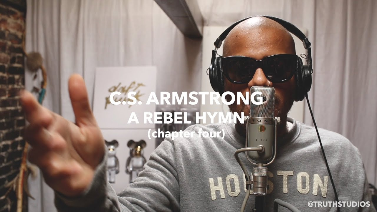 C. S. Armstrong - A Rebel Hymn (chapter four)