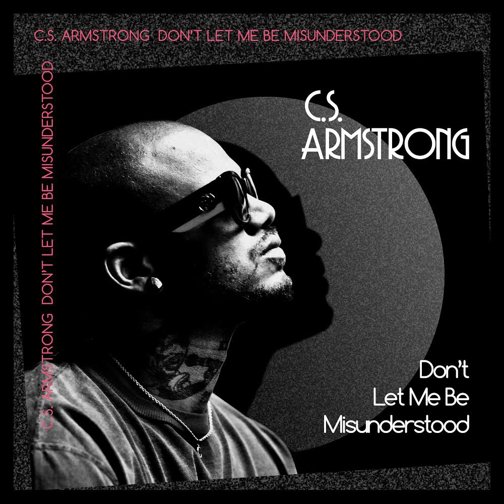 C.S. Armstrong - Misunderstood