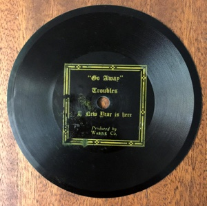 78 RPM record of Go Away Troubles—A New Year Is Here—Published by Unity School of Christianity