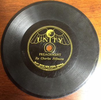 78 RPM record of Charles Fillmore — Preachment — Published by Unity School of Christianity